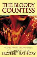 The Bloody Countess: The Atrocities of Erzsebet Bathory, 1. Book, .., Penrose, V