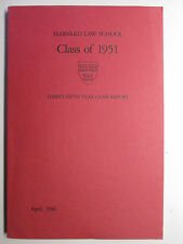Harvard Law School Class of 1951 Thirty-Fifth anniv report april 86