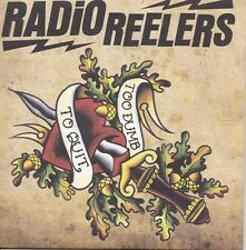 Modern Garage Punk Surf No Front Teeth The Radio Reelers Too Dumb To Quit