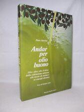 Antolini - Andar per olio buono - Baldini 1988 Olio d'oliva Gastronomia Cucina