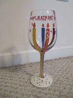 "LOLITA ""HAPPY BIRTHDAY TO YOU "" LOVE MY WINE GLASS"
