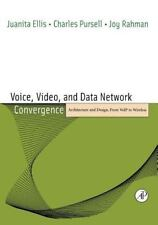 Voice, Video, and Data Network Convergence:  Architecture and Design, From VoIP