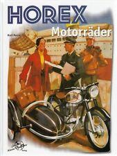 Reese: Horex Motorräder Bildband/Typen-Handbuch/Modelle/Geschichte/Technik/Fotos