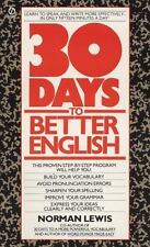 Thirty Days to Better English: Learn to Speak and Write More Effectively--in On