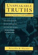 Unspeakable Truths: Confronting State Terror and Atrocity Priscilla B. Hayner P