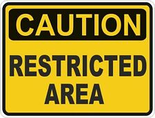 1x CAUTION RESTRICTED AREA WARNING FUNNY VINYL STICKER