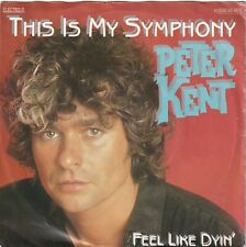 "<2104-55> 7"" Single: Peter Kent - This Is My Symphonie"