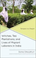 Witches, Tea Plantations, and Lives of Migrant Laborers in India: Temp-ExLibrary