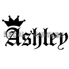 Ashley Vinyl Sticker Decal Crown Name Old English - Choose Size & Color