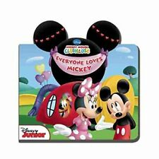 Mickey Mouse Clubhouse Everyone Loves Mickey by Disney Book Group