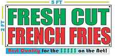 FRESH CUT FRENCH FRIES Banner Sign NEW Larger Size Best Quality 4 The $$$