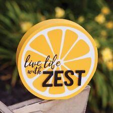 Live Life With Zest Lemon Slice Sign