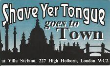 (CLUB  FLYER 1992) SHAVE YER TONGUE @ HOLBORN, LONDON. JUSTIN ROBERTSON