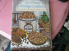 Toll House Heritage Cookbook book a collection of favorite dessert recipe Nestle