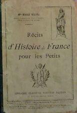 KOENIG Marie. Récits d'Histoire de France pour les Petits. Nathan. 1901.