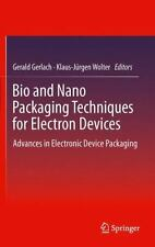 Bio and Nano Packaging Techniques for Electron Devices : Advances in...
