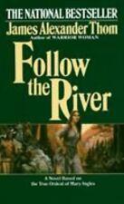 Follow the River: A Novel by Thom, James Alexander