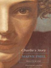 Charlie's Story Paperback Maeve Friel