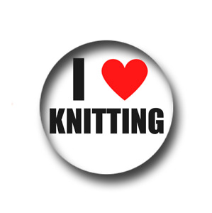 I LOVE KNITTING PIN BADGE (1 inch / 25mm) CHEAP POSTAGE FOR BULK BUYS