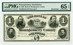 1865 $1 The Bank of Montgomery County - Norristown, PENNSYLVANIA Note PMG 65 EPQ