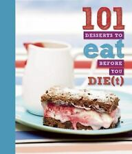 101 Desserts to Eat Before You Die(t)-ExLibrary