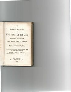 *uncmn* Capt. HENRY COPPEE-1862-THE FIELD MANUAL of EVOLUTIONS OF THE LINE, A+
