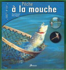 Pêche à la Mouche, techniques, Montage, pécheurs, Durantel, Magnan, Côté Peche