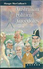 Mungo MacCallum's Australian Political Anecdotes Maccallum, Mungo Very Good 9780