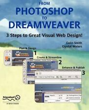 From Photoshop to Dreamweaver by Colin Smith, Catherine McIntyre and Crystal...
