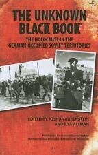 """""""THE UNKNOWN BLACK BOOK:THE HOLOCAUST IN GERMAN-OCCUPIED SOVIET TERRITORIES"""" NEW"""