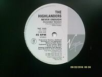 """THE HIGHLANDERS NEVER ENOUGH 12"""" SINGLE 1989 N/MINT"""