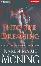 Into the Dreaming by Karen Marie Moning (2016, CD, Unabridged)