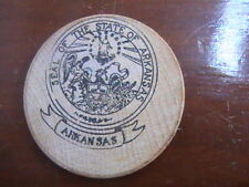 WOODEN NICKEL SEAL OF THE STATE OF ARKANSAS