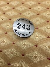 Vintage Trenton Water Works Badge New Jersey