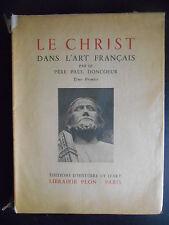 """Livre """"Le Christ dans l'art français - Tome premier"""" 1939"""