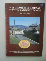 West Somerset Railway Stations and Buildings 4th Edition