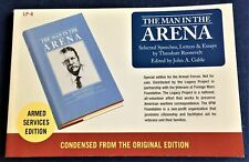 John A Gable / MAN IN THE ARENA SELECTED SPEECHES LETTERS & ESSAYS BY THEODORE