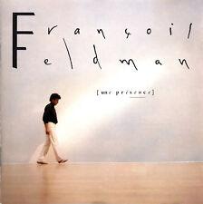 François Feldman CD Une Présence - Edition Originale 1989 - France (EX+/EX+)