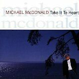McDONALD Michael - Take it to heart - CD Album