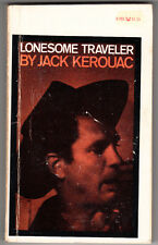 LONESOME TRAVELER. JACK KEROUAC GROVE PRESS. 1973. 1ST PRINTING PAPERBACK