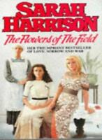 The Flowers of the Field By Sarah Harrison. 9780751506396