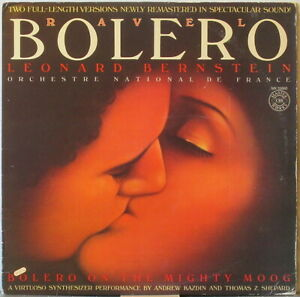 KAZDIN & SHEPARD w/Moog / LEONARD BERNSTEIN w/France National Orch.—Ravel Bolero