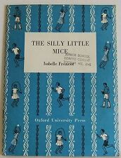 The Silly Mice Isabelle Fremont OUP Vintage School Play Book Grade two reader pb