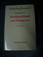 Tröndle/Fischer Strafgesetzbuch StGB und Nebengesetze (53. Auflage)