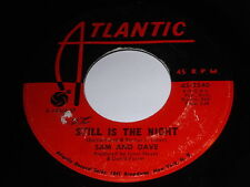 Sam And Dave: Still Is The Night / Can't You Find Another Way (Of Doing It) 45