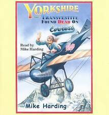 Yorkshire Transvestite Found Dead on Everest by Mike Harding (CD-Audio, 2007)