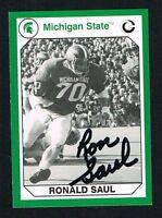 Ronald Saul 1990 Michigan State Collegiate Collection signed autograph auto Card