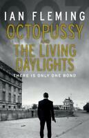 Octopussy & The Living Daylights: James Bond 007 by Fleming, Ian | Paperback Boo