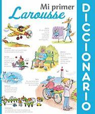 Mi Primer Diccionario Larousse (Larousse - Infantil / Juvenil - Castellano - A