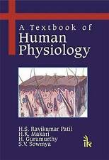 NEW A Textbook of Human Physiology by H S Ravi Kumar Patil
